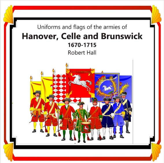 CD20 - The Armies of Hanover, Celle, and Brunswick - 1670-1715